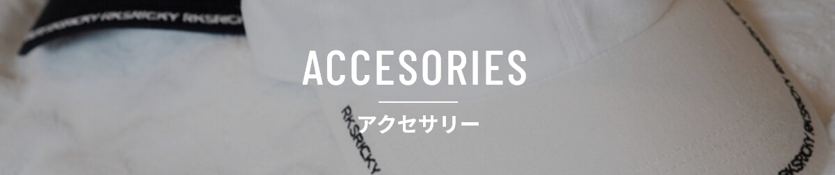 ACCESORIES - アクセサリー